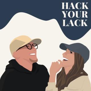 Hack Your Lack
