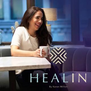 HEALIN with Karen Millon