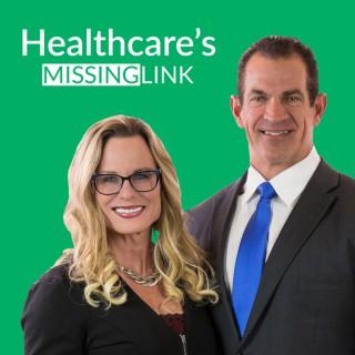 Healthcare's Missing Link