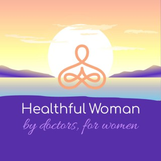 Healthful Woman Podcast