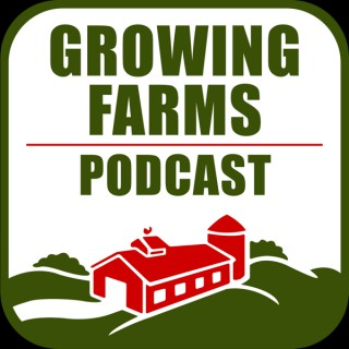 Growing Farms Podcast
