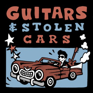 Guitars and Stolen Cars
