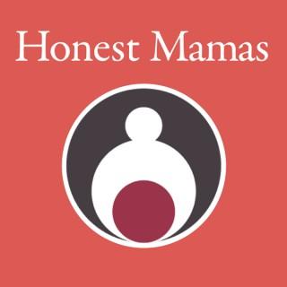Honest Mamas Podcast