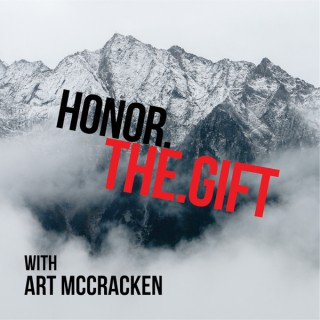 Honor.The.Gift Podcast