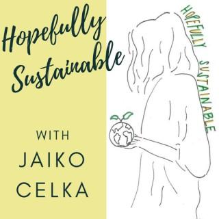 Hopefully Sustainable