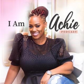 I Am Achie Podcast