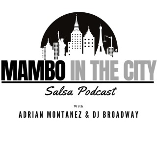 Mambo In The City Salsa Podcast