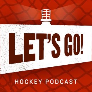 Let's Go! Hockey Podcast