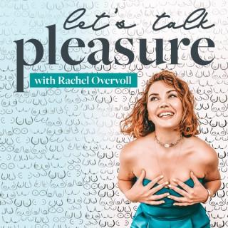 Let's Talk Pleasure