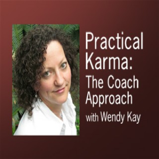 Practical Karma: The Coach Approach – Wendy Kay