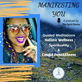 Manifesting You