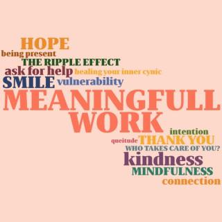 MeaningFULL Work
