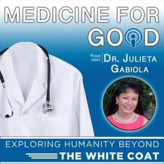 Medicine For Good