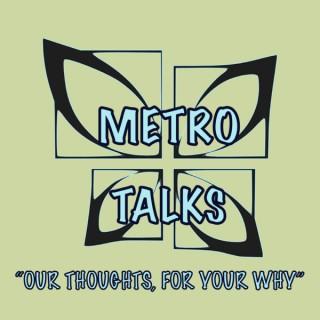 Metro Talks