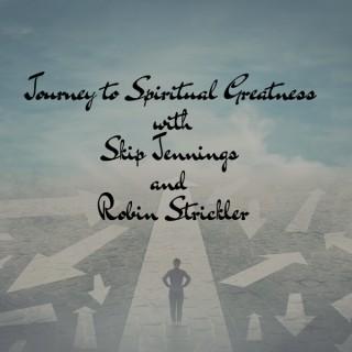 Journey To Spiritual Greatness