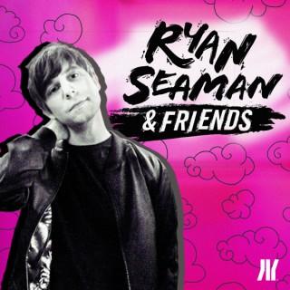 Ryan Seaman and Friends