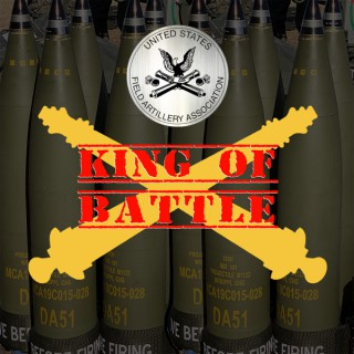 King of Battle Podcast from the U.S. Field Artillery Association