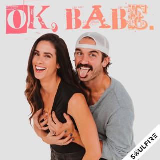OK, Babe.