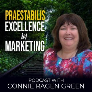 Praestabilis - Marketing Excellence with Connie Ragen Green
