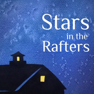 Stars in the Rafters