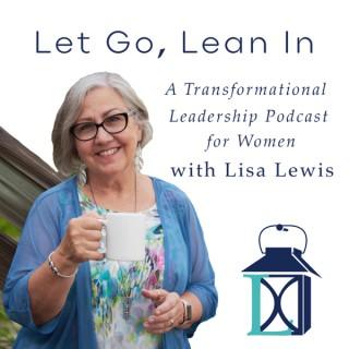 Let go, Lean In