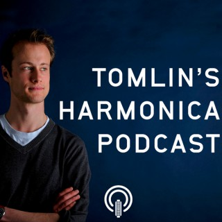 Tomlin's Harmonica Podcast