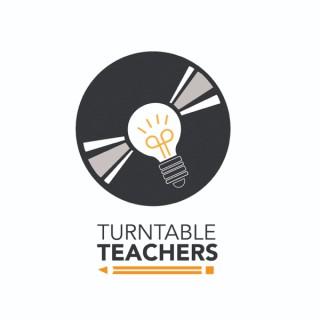 The Turntable Teachers