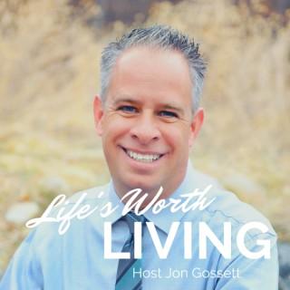Life's Worth Living Foundation Podcast