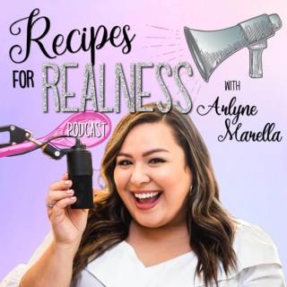 Recipes for Realness