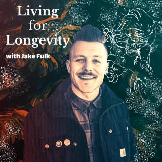 Living For Longevity