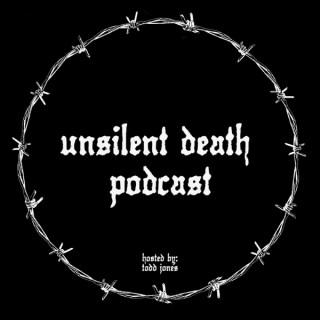 Unsilent Death Podcast