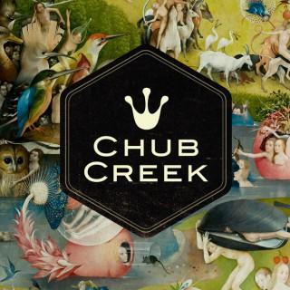 Chub Creek Podcast