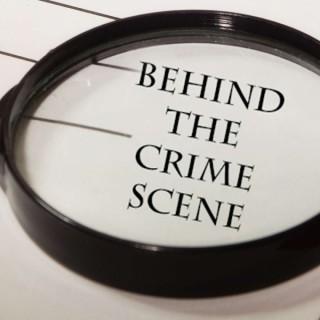 Behind The Crime Scene