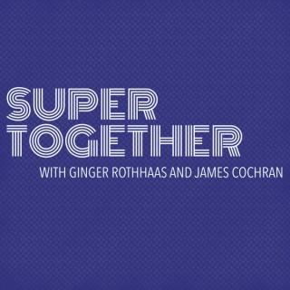 Super Together