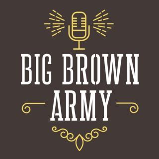 Big Brown Army