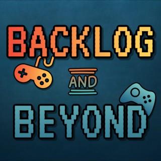 Backlog and Beyond