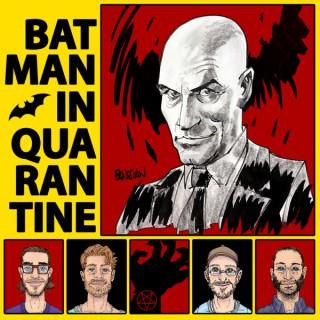 Batman in Quarantine by Comics Place