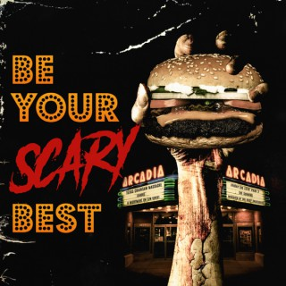 Be Your Scary Best
