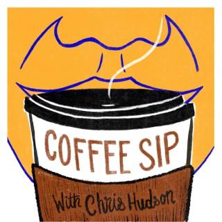 Coffee Sip with Chris Hudson