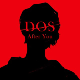 Dos: After You