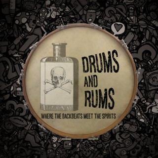 Drums and Rums