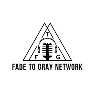 Fade To Gray Network