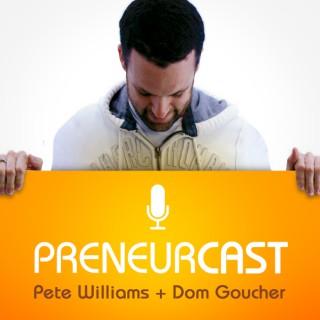 PreneurCast: Entrepreneurship, Business, Internet Marketing and Productivity