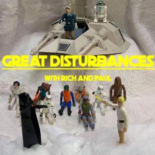 Great Disturbances