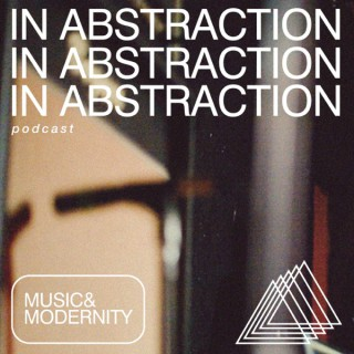 In Abstraction - The A Hope For Home Podcast