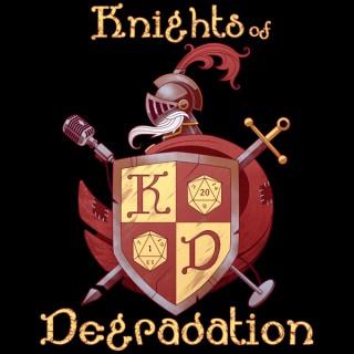 Knights of Degradation