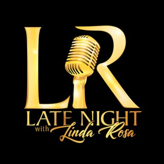 Late Night with Linda Rosa
