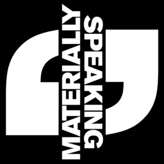 Materially Speaking