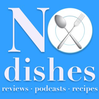 No Dishes Podcast