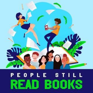 People Still Read Books